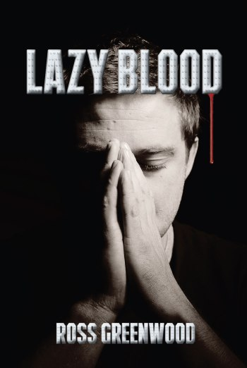 REVISED-Ross-Greenwood-Lazy-Blood-cover