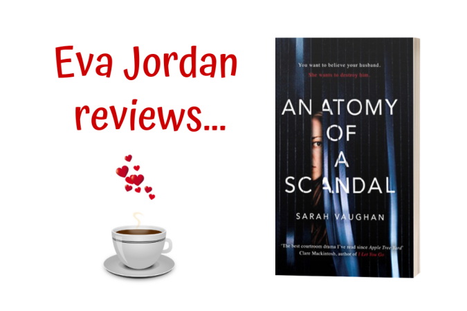 Eva Jordan reviews Anatomy of a Scandal - Post Header