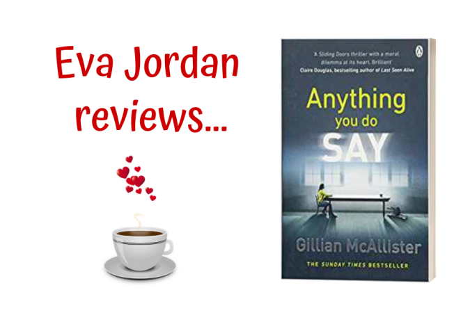 Eva Jordan reviews Anything You Do Say - Post Header